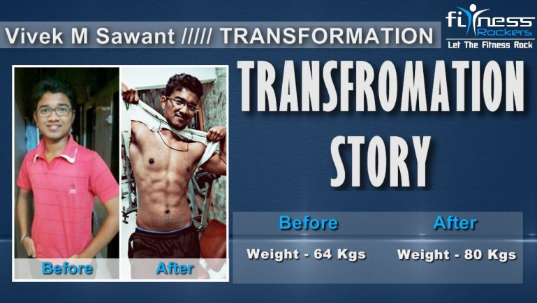 Transformation Story How I gained muscle & weight - Vivek M Sawant